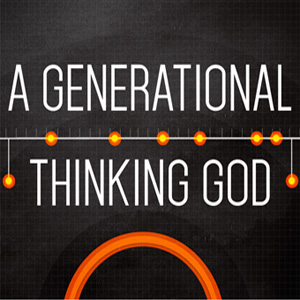 church in perth, generational thinking god