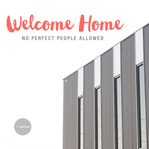 Welcome Home - The ROCKS Church in Perth